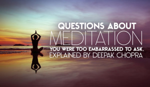 Questions About Meditation You Were Too Embarrassed To Ask